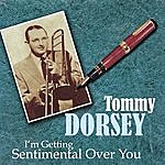 Tommy Dorsey I'm Getting Sentimental Over You