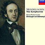 Christoph Von Dohnanyi Mendelssohn: The Symphonies; Overtures
