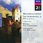 Christoph Von Dohnanyi Mendelssohn: Symphonies Nos.3 - 5; THe Hebrides, etc.