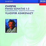 Vladimir Ashkenazy Chopin: Piano Sonatas Nos.1-3
