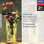 Vladimir Ashkenazy Chopin: Polonaises