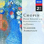 Vladimir Ashkenazy Chopin: Piano Sonatas Nos. 1 - 3; 24 Etudes; Fantaisie in F minor