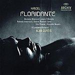 Alan Curtis Handel: Il Floridante, HWV 14