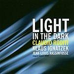 Claudio Roditi Light In The Dark