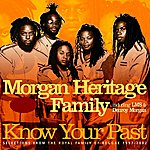 Morgan Heritage Know Your Past