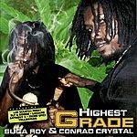 Conrad Crystal Highest Grade