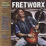 Brian Tarquin Fretworx