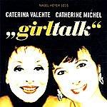 Caterina Valente Girltalk