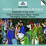 Trevor Pinnock Handel: Coronation Anthems; Concerti a due cori