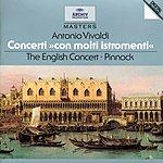 """Trevor Pinnock Vivaldi: Concerti """"Con molti istromenti"""""""