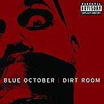 Blue October Dirt Room