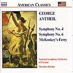 Theodore Kuchar George Antheil: Symphonies Nos. 4 and 6 / McKonkey's Ferry