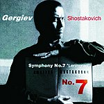 "Valery Gergiev Shostakovich: Symphony No.7 ""Leningrad"""
