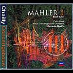 Riccardo Chailly Mahler: Symphony No.3