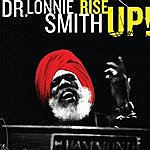Dr. Lonnie Smith Rise Up!