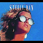 Steely Dan The Very Best Of Steely Dan: Reelin' In The Years (Chunky Repackaged)
