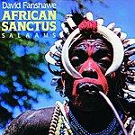 Valerie Hill Fanshaw: African Sanctus/Salaams