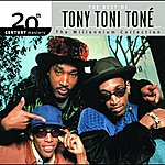 Tony! Toni! Toné! 20th Century Masters: The Millennium Collection - Best Of Tony! Toni! Toné!