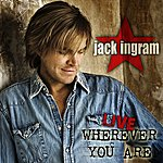 Jack Ingram Live Wherever You Are (Mp3 Partners Version)