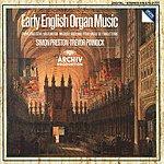 Simon Preston Early English Organ Music