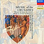 The Early Music Consort Of London Music of the Crusades