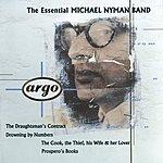 Michael Nyman The Essential Michael Nyman Band
