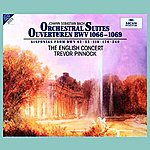 The English Concert J.S. Bach: Orchestral Suites