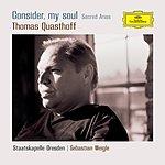 Thomas Quasthoff Consider My Soul