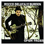 Rocco Deluca & The Burden Open Pages (Single)