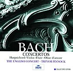 The English Concert J.S. Bach: Concertos for solo instruments
