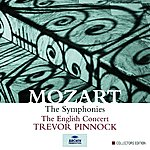 The English Concert Mozart: The Symphonies