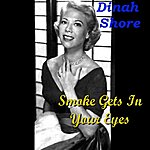 Dinah Shore Smoke Gets In Your Eyes