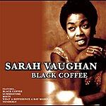 Sarah Vaughan Black Coffee
