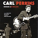 Carl Perkins Boogies And Ballads