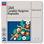 Michele Campanella Liszt: Complete Hungarian Rhapsodies