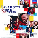 Luciano Pavarotti Pavarotti & Friends for War Child
