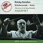 Ernest Ansermet Rimsky-Korsakov: Scheherazade; Antar