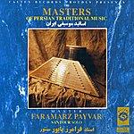 Faramarz Payvar Ensemble The Masters of Persian Traditional Music, Santur-dulcimer (Instrumental)