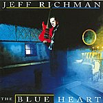 Jeff Richman The Blue Heart