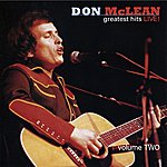 Don McLean Greatest Hits Live! Volume 2