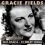 Gracie Fields Our Gracie - 20 Great Songs