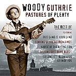 Woody Guthrie Pastures Of Plenty - Best of Woody Guthrie