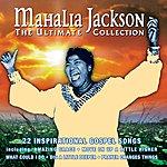 Mahalia Jackson The Ultimate Collection