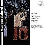 Lionel Rogg J.S. Bach: Toccata & Fugue in D minor