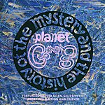 Gong The History And The Mystery Of Planet Gong