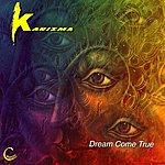 Karizma Dream Come True