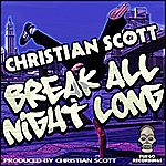 Christian Scott Break All Night Long (3-Track Single)