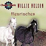 Willie Nelson Heartaches