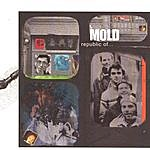 Mold Republic Of…