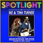 Ike & Tina Turner Spotlight On The Four Aces